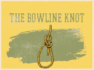 The Bowline Knot