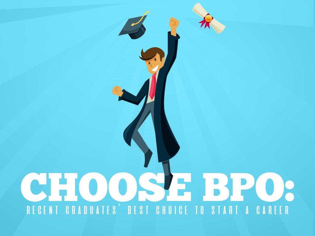 Choose BPO Recent Graduates Best Choice to Start a Career