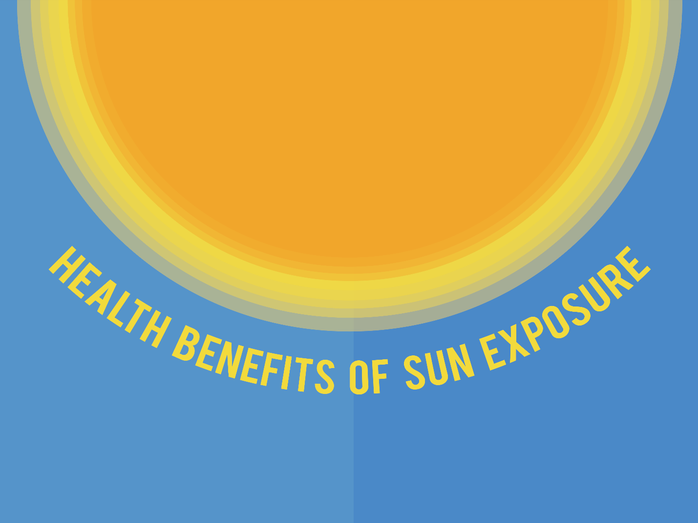 Healthy Benefits of Sun Exposure