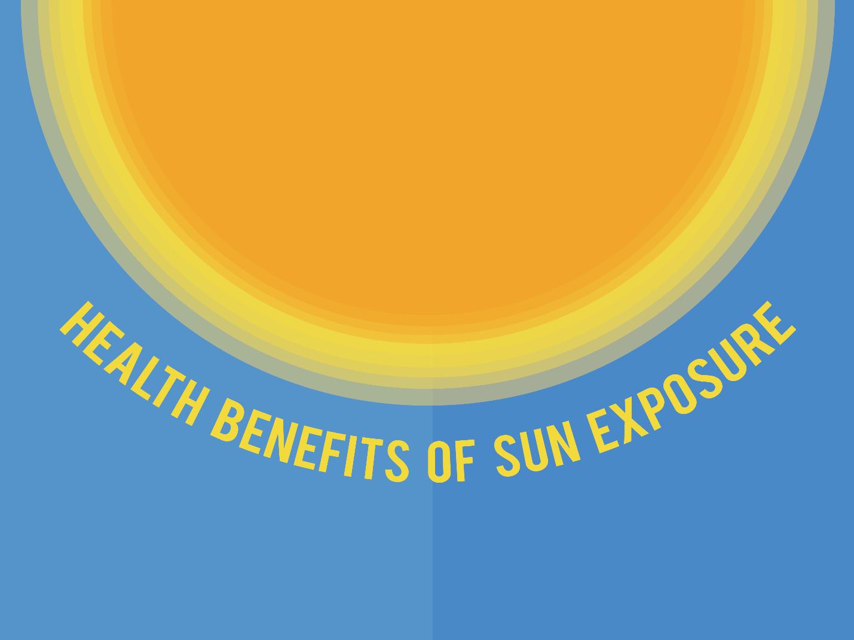 Healthy Benefits of Sun Exposure