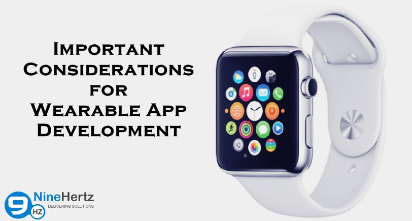 Important Considerations for Wearable App Development