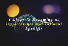 5 Steps to Becoming an Inspirational Motivational Speaker