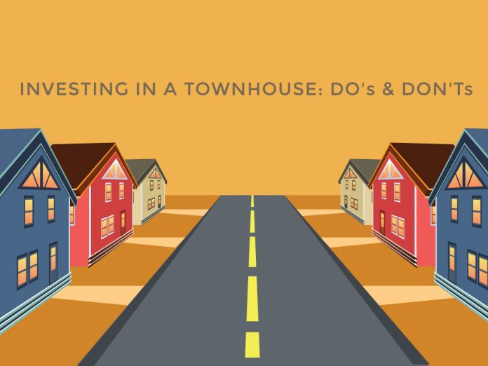 Investing in a Townhouse: Do's and Don'ts