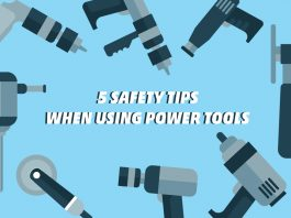 5 Safety Tips When Using Power Tools